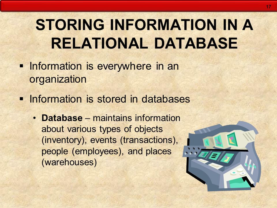 STORING INFORMATION IN A RELATIONAL DATABASE