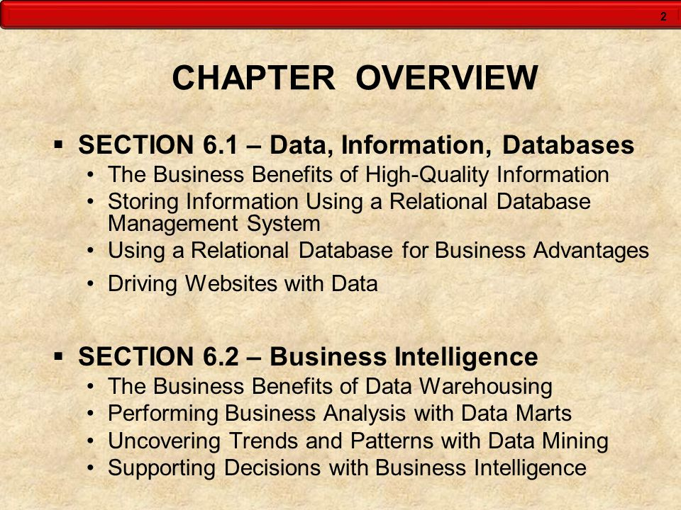CHAPTER OVERVIEW SECTION 6.1 – Data, Information, Databases