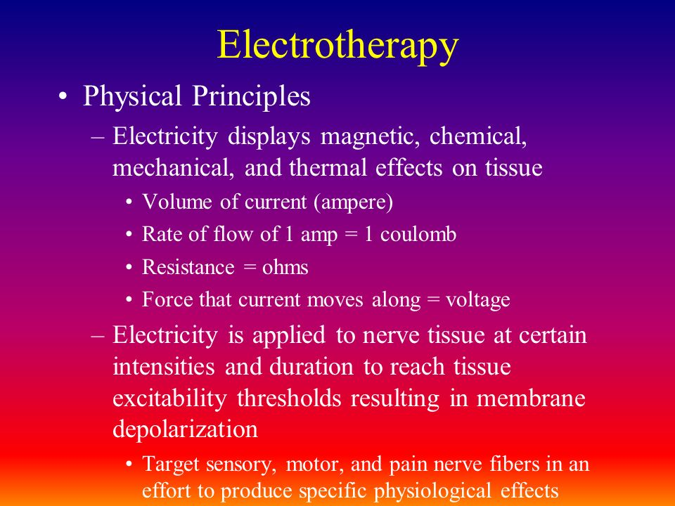 Electrotherapy Physical Principles