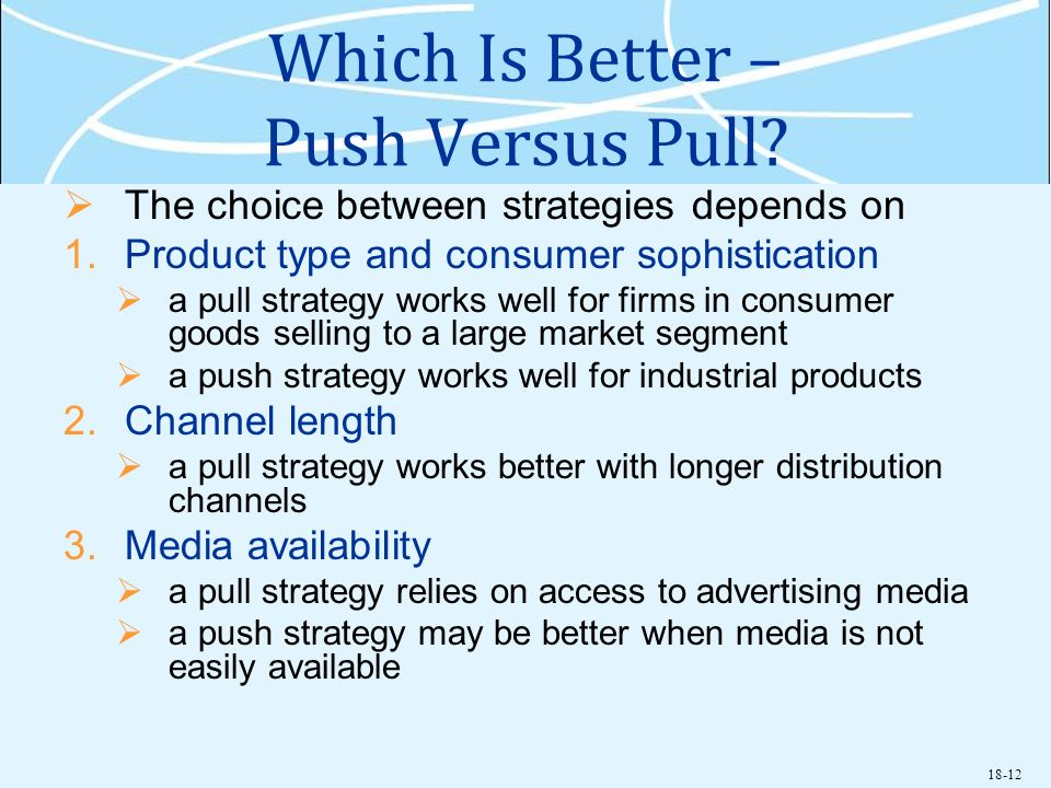 Which Is Better – Push Versus Pull