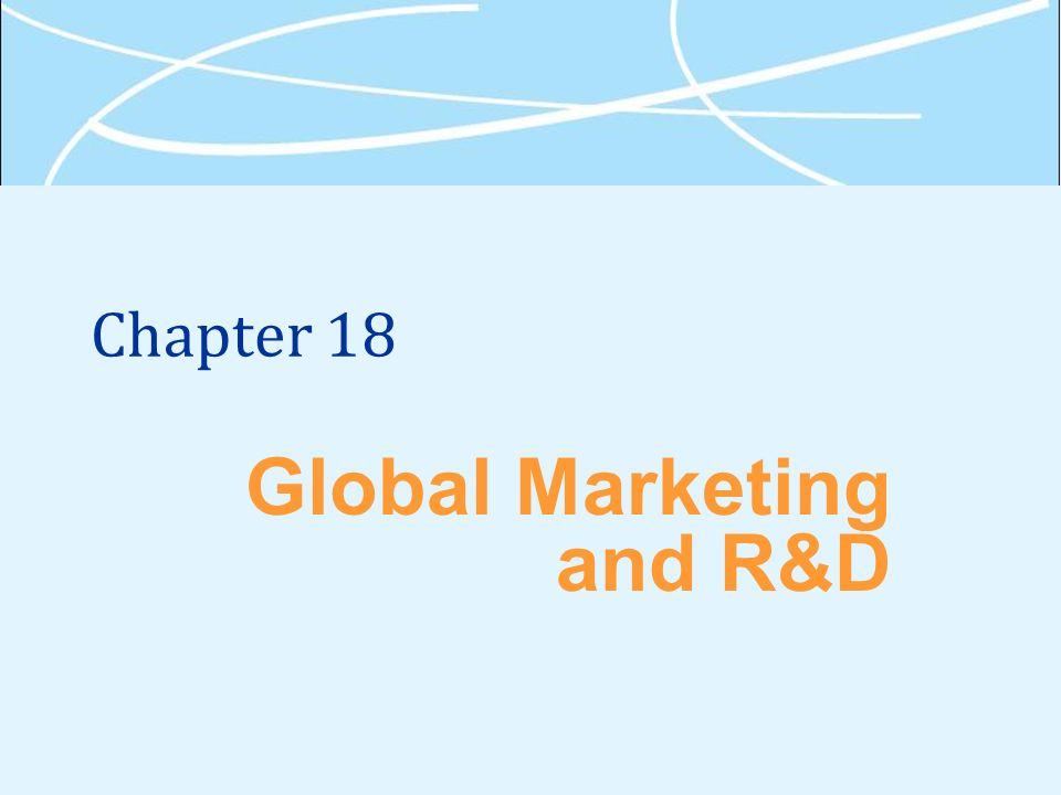 Global Marketing and R&D