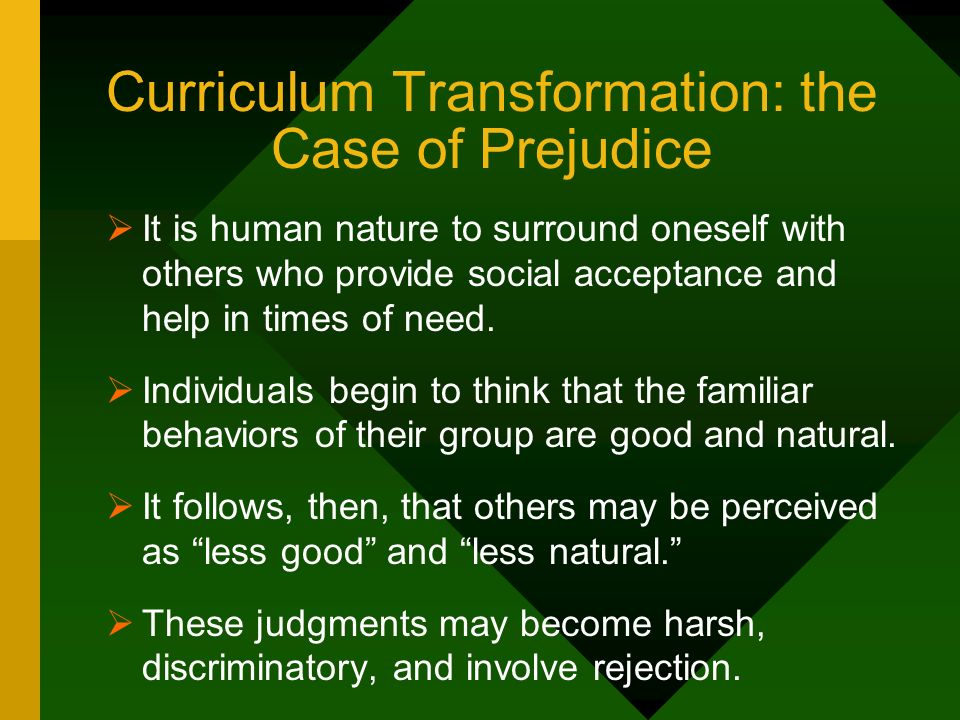 Curriculum Transformation: the Case of Prejudice