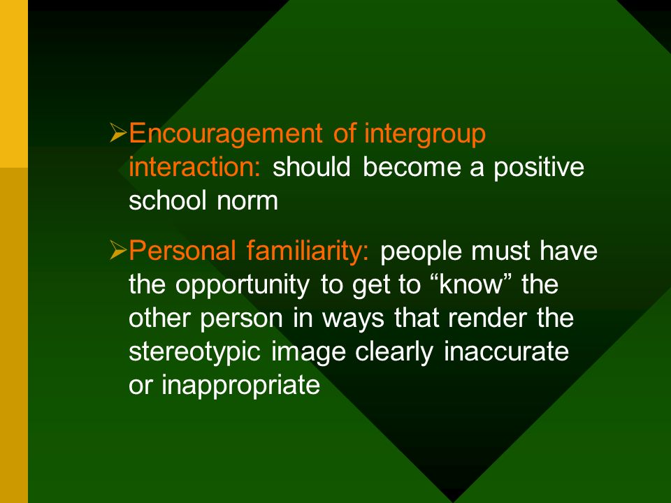 Encouragement of intergroup interaction: should become a positive school norm