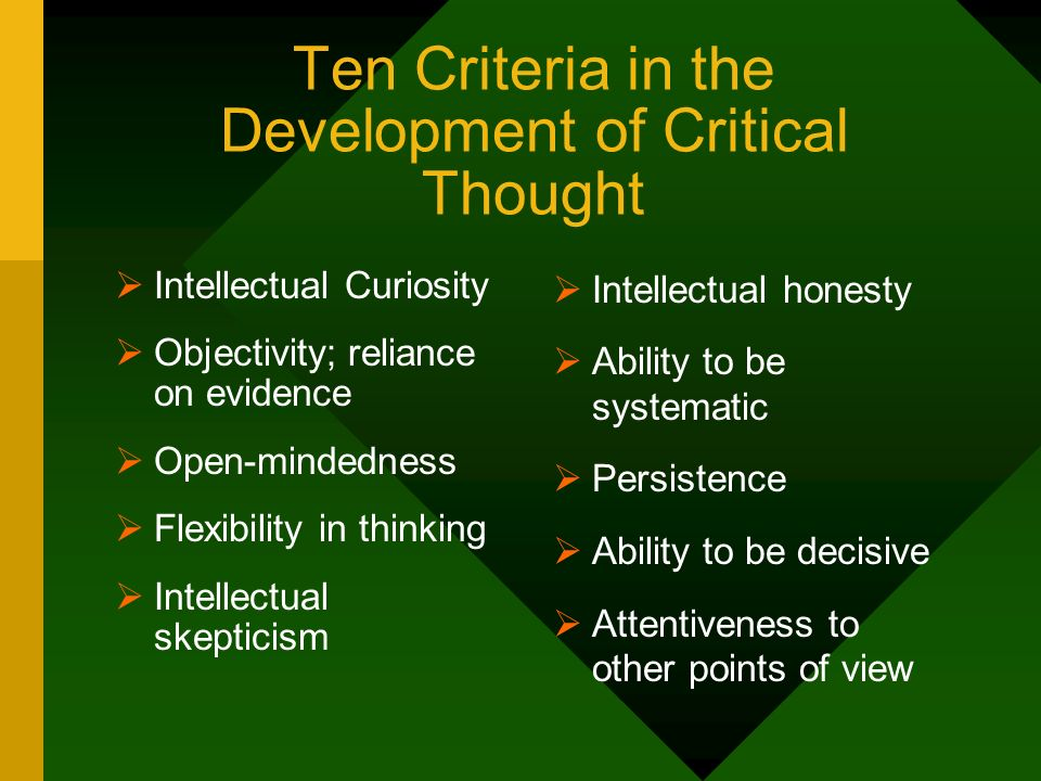 Ten Criteria in the Development of Critical Thought