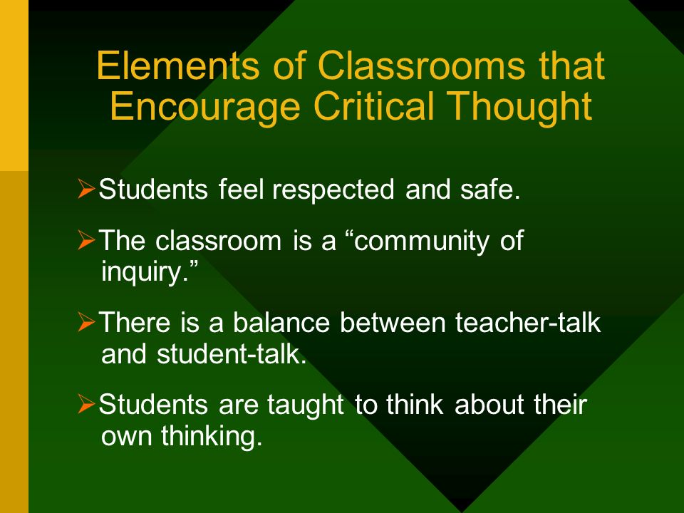 Elements of Classrooms that Encourage Critical Thought