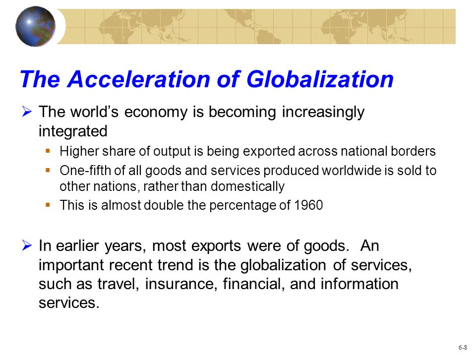 The Acceleration of Globalization