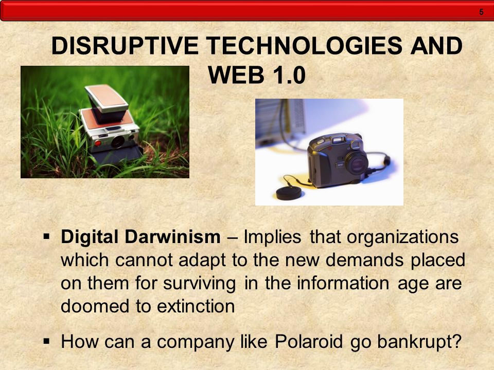 DISRUPTIVE TECHNOLOGIES AND WEB 1.0