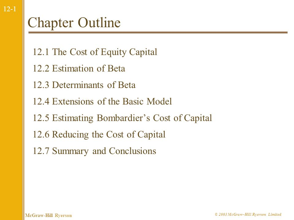Chapter Outline 12.1 The Cost of Equity Capital