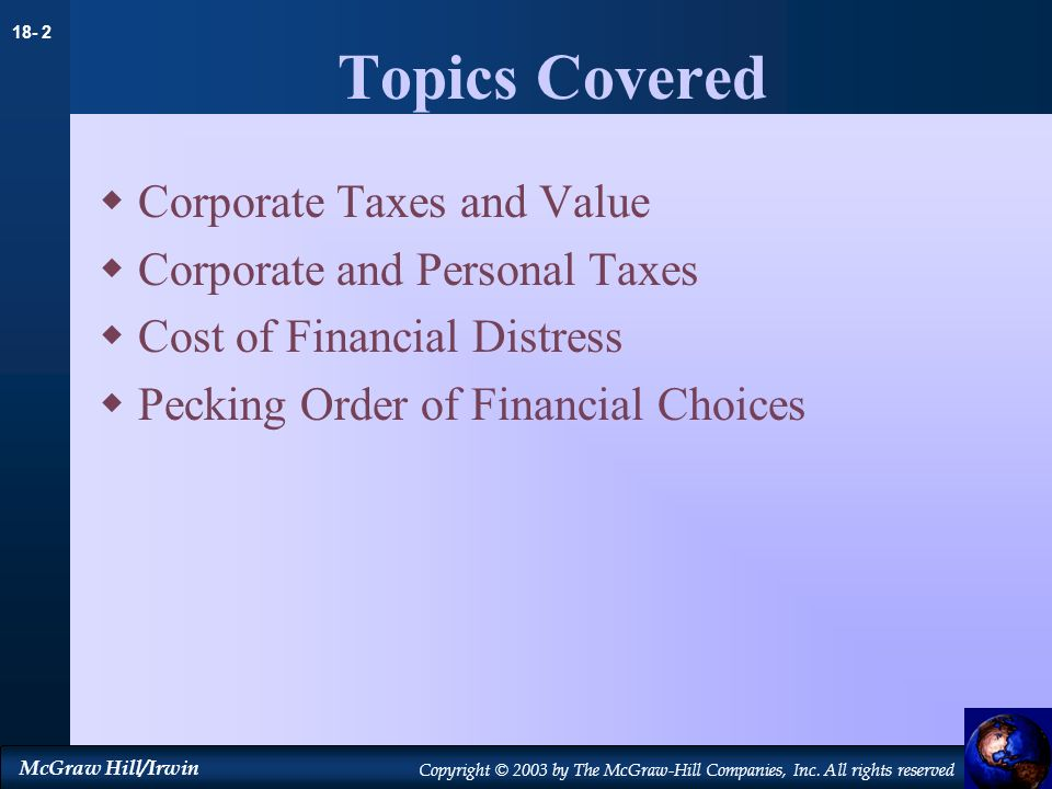 Topics Covered Corporate Taxes and Value Corporate and Personal Taxes