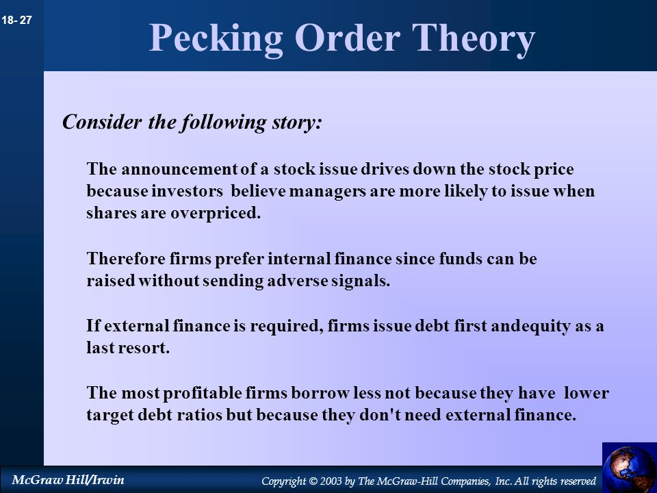 Pecking Order Theory Consider the following story: