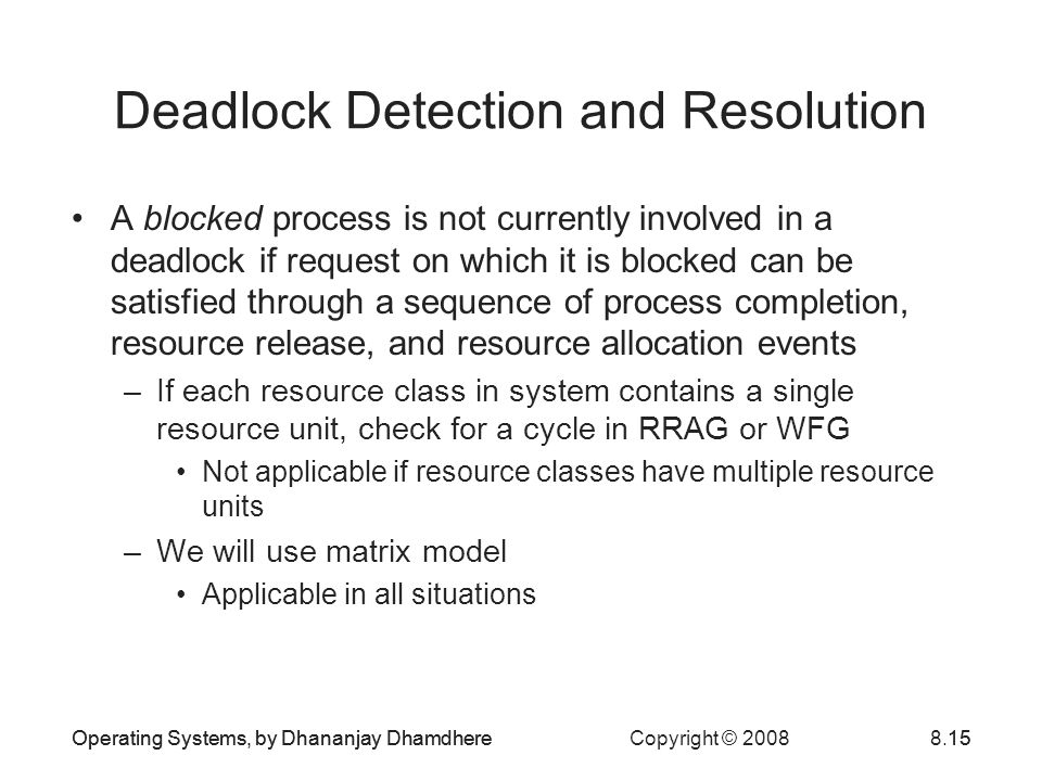 Deadlock Detection and Resolution