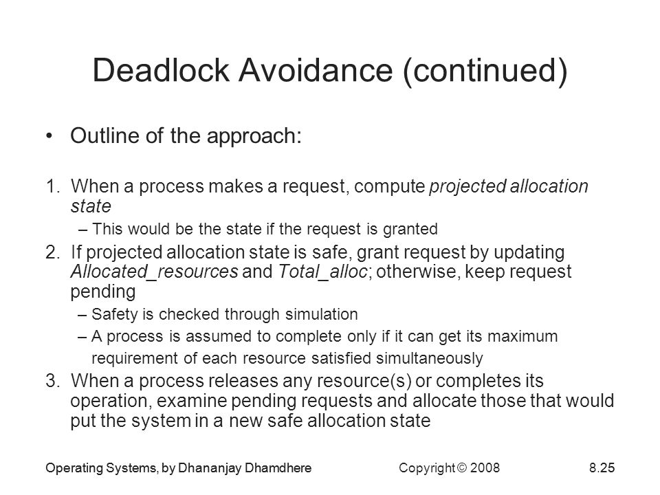 Deadlock Avoidance (continued)