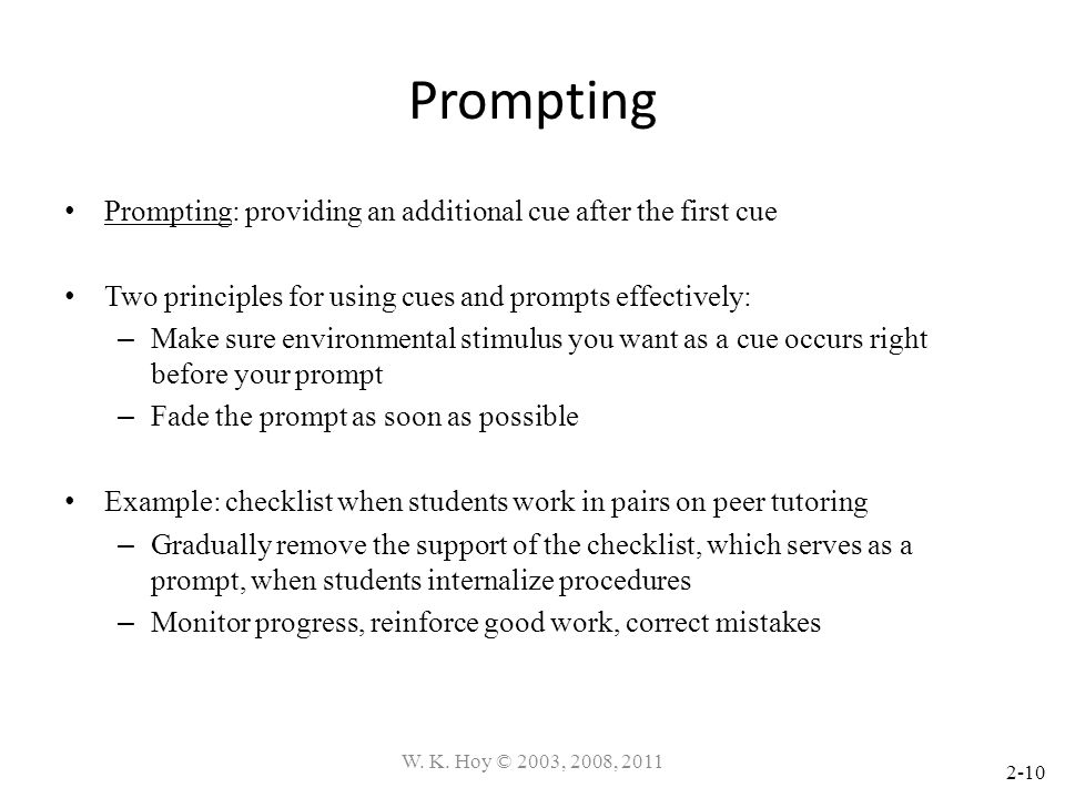 Prompting Prompting: providing an additional cue after the first cue