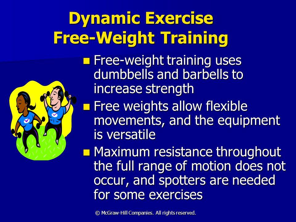 Dynamic Exercise Free-Weight Training
