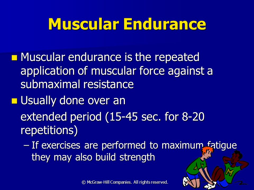 Muscular Endurance Muscular endurance is the repeated application of muscular force against a submaximal resistance.