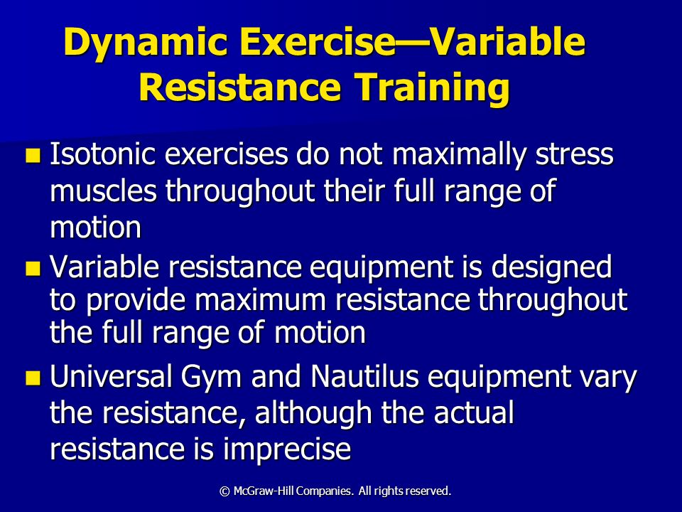 Dynamic Exercise—Variable Resistance Training