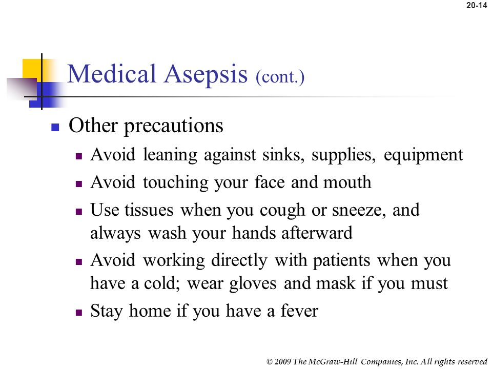 Medical Asepsis (cont.)