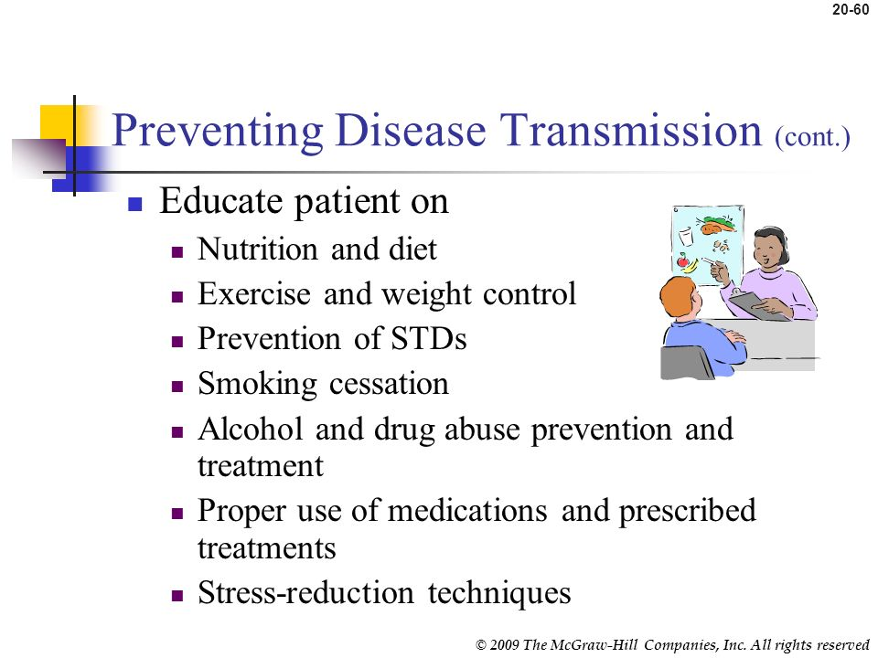 Preventing Disease Transmission (cont.)