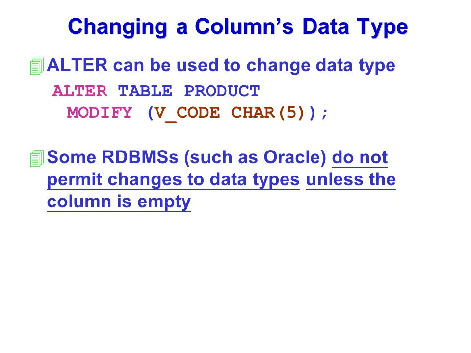 Chapter 7 introduction to structured query language sql - Alter table change column type ...