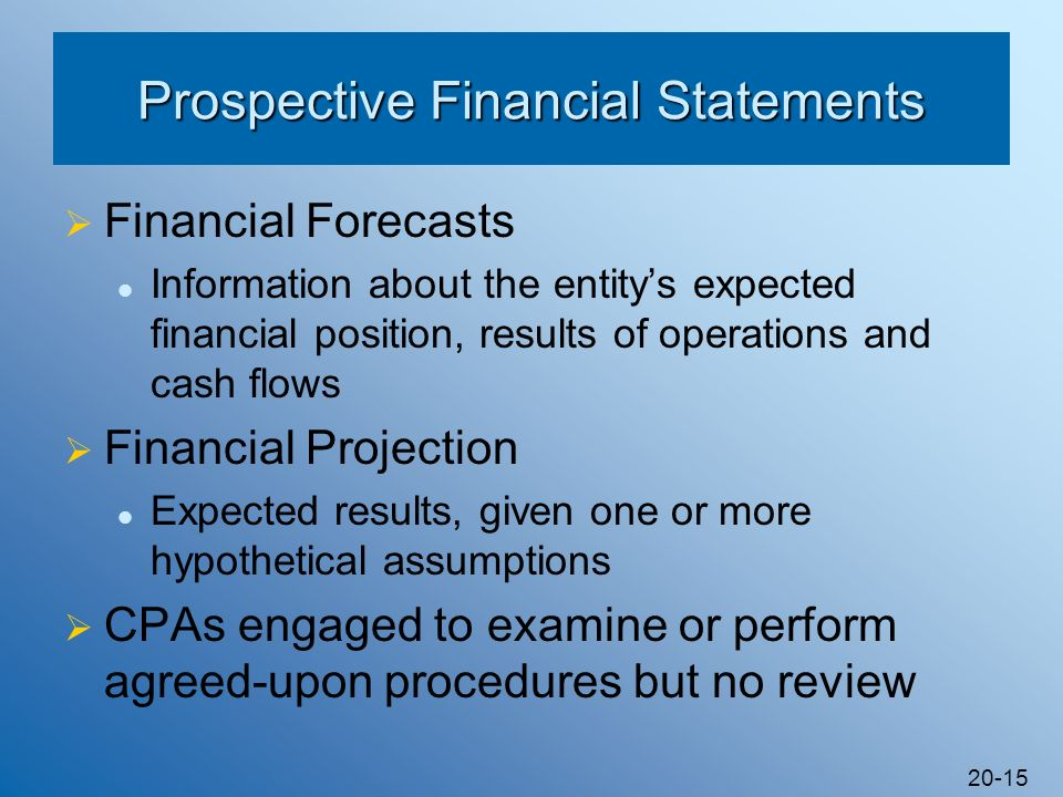 Prospective Financial Statements