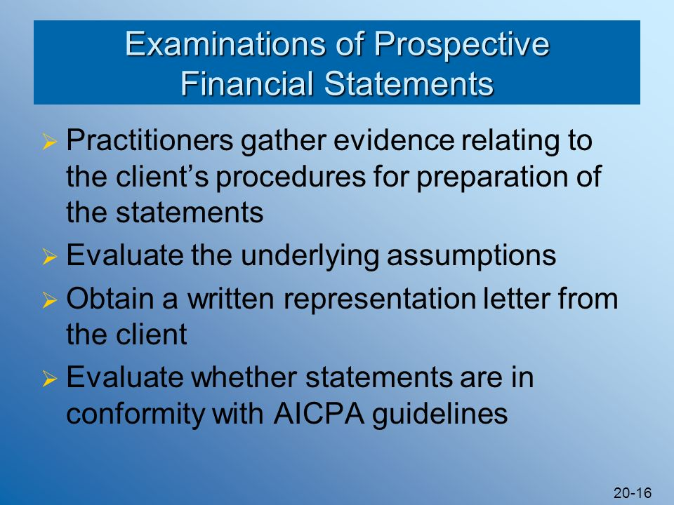 Examinations of Prospective Financial Statements