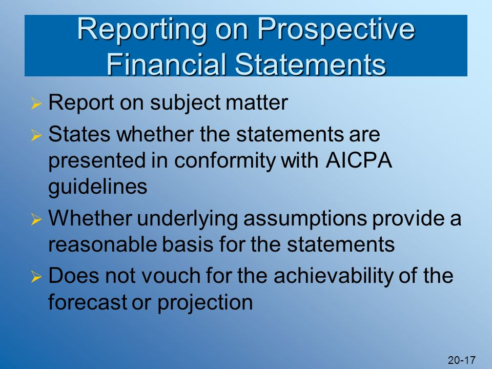 Reporting on Prospective Financial Statements