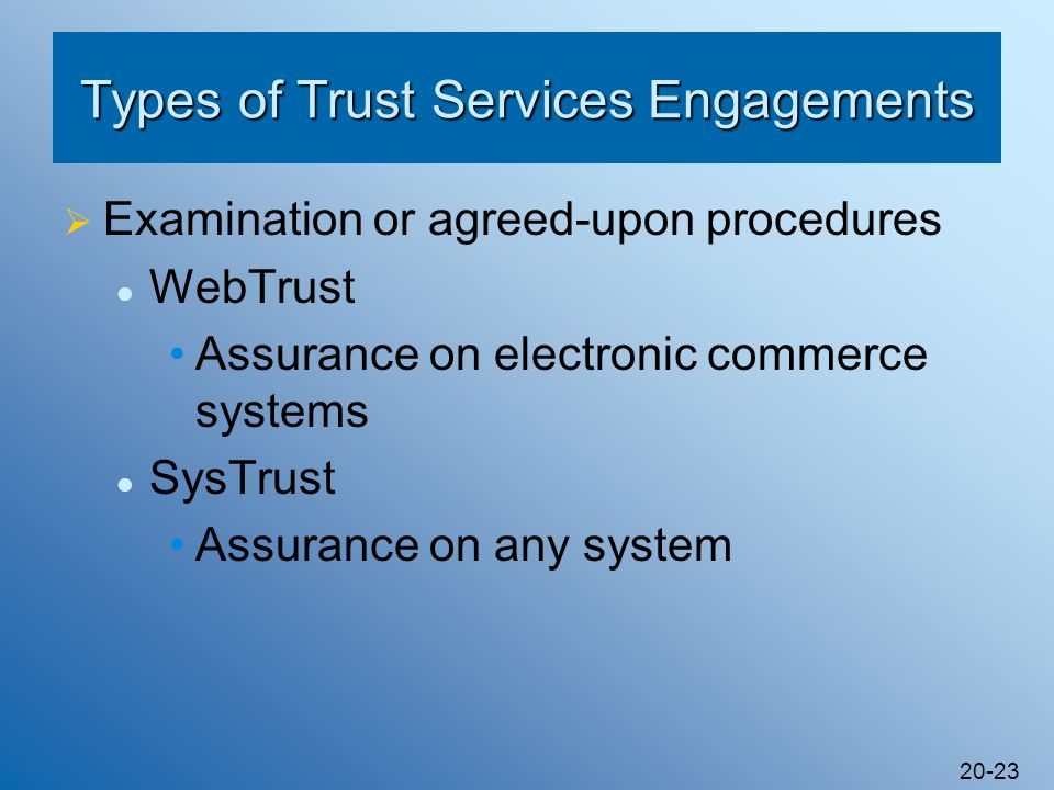 Types of Trust Services Engagements