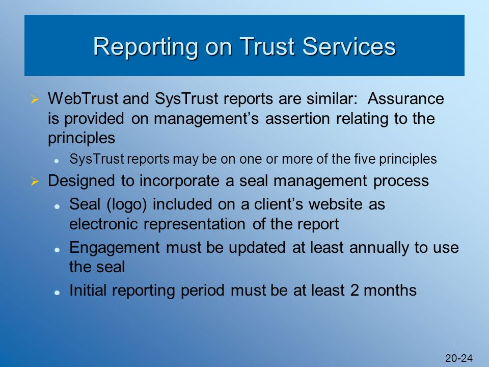 Reporting on Trust Services