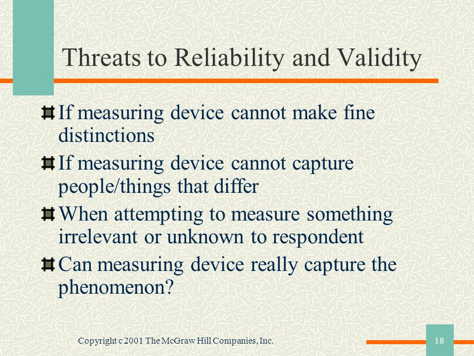 Threats to Reliability and Validity