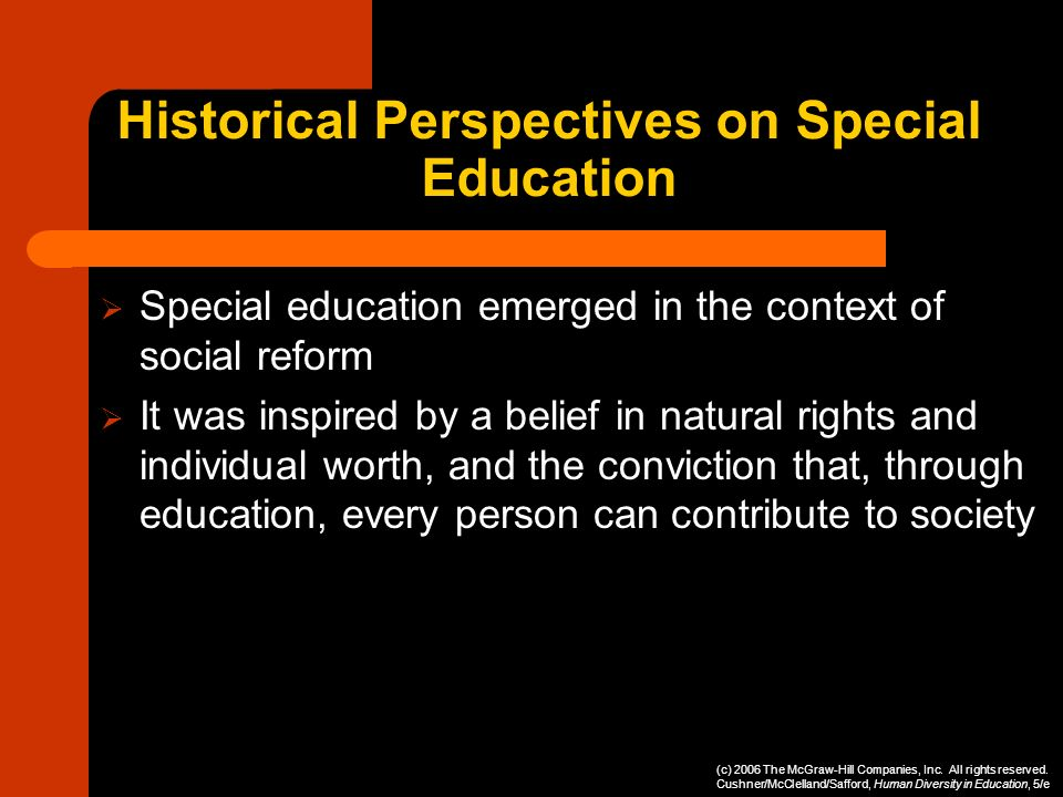 Historical Perspectives on Special Education