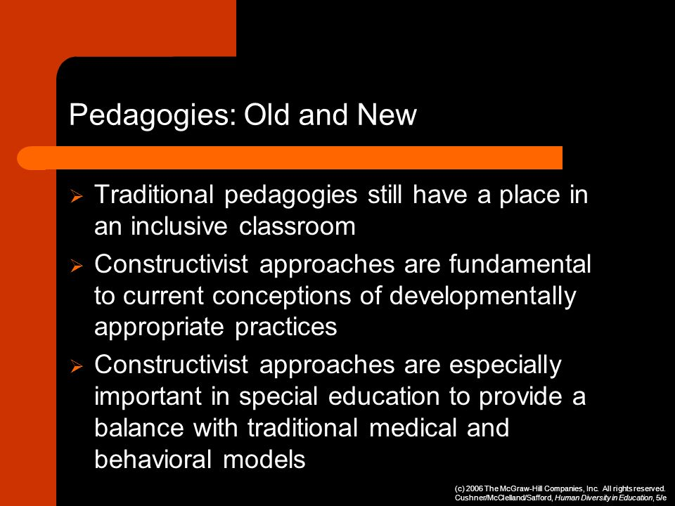 Pedagogies: Old and New