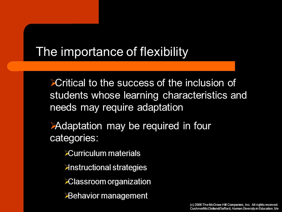 The importance of flexibility