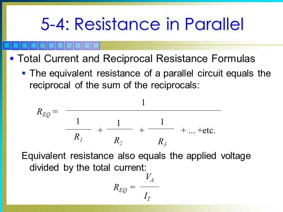 5-4: Resistance in Parallel