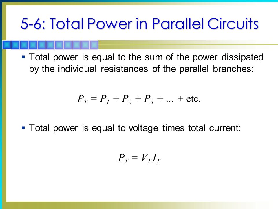 5-6: Total Power in Parallel Circuits