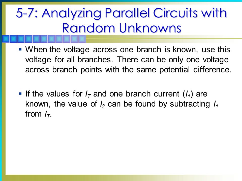 5-7: Analyzing Parallel Circuits with Random Unknowns