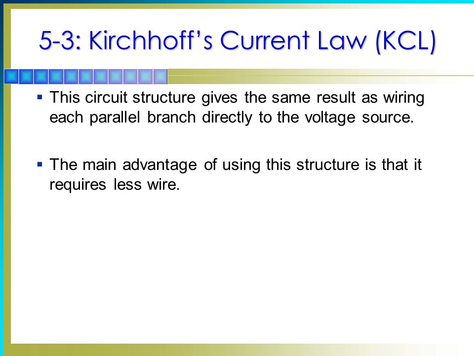5-3: Kirchhoff's Current Law (KCL)