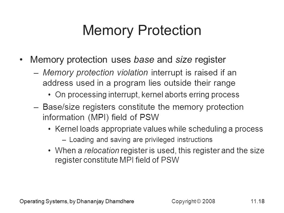 Memory Protection Memory protection uses base and size register