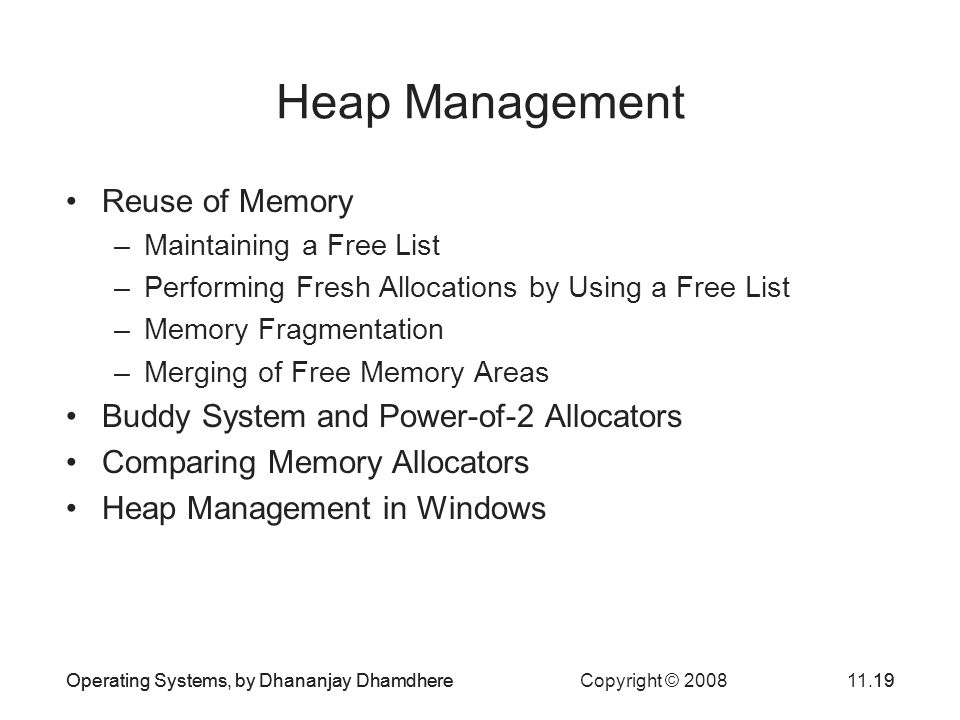 Heap Management Reuse of Memory Buddy System and Power-of-2 Allocators
