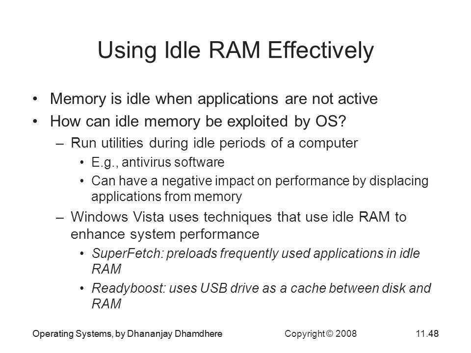 Using Idle RAM Effectively