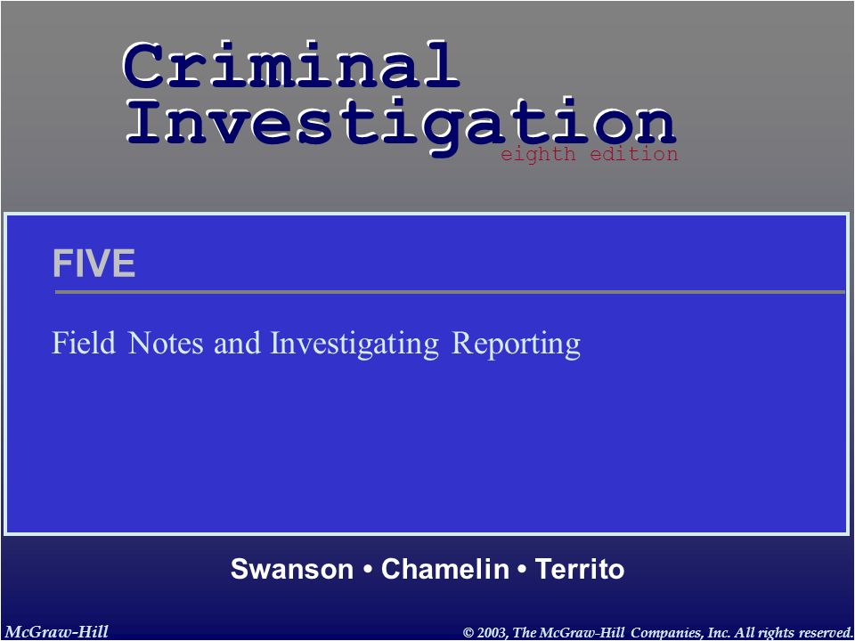 Field Notes and Investigating Reporting