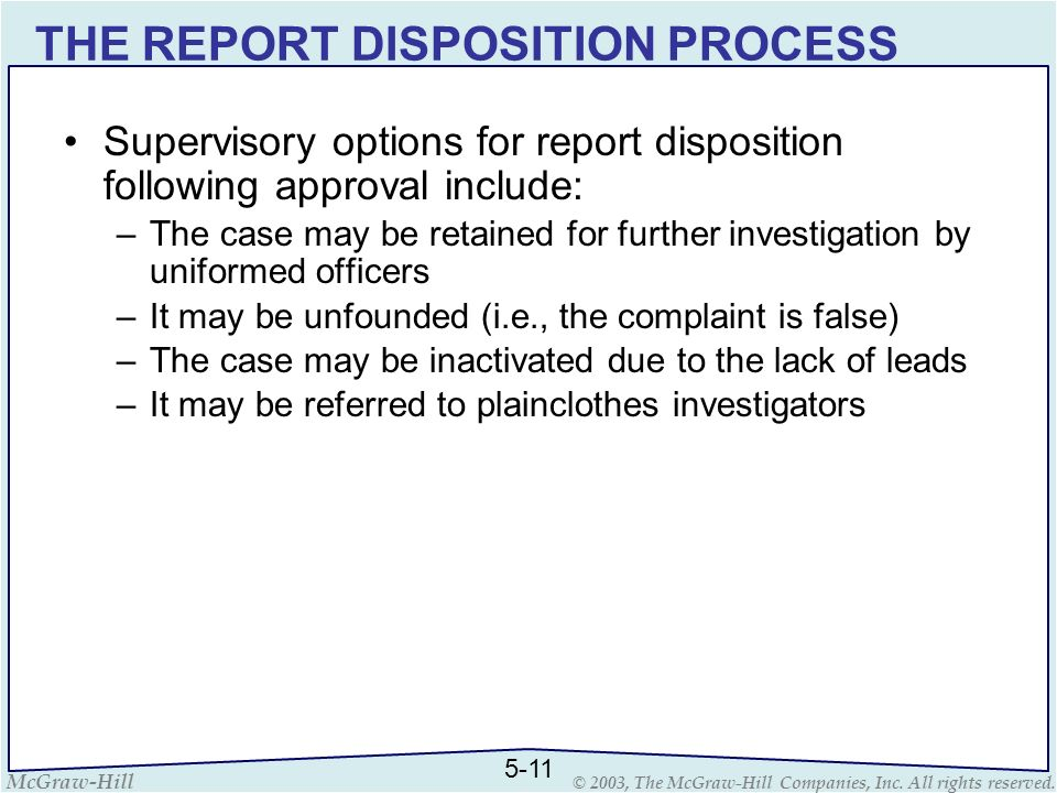THE REPORT DISPOSITION PROCESS