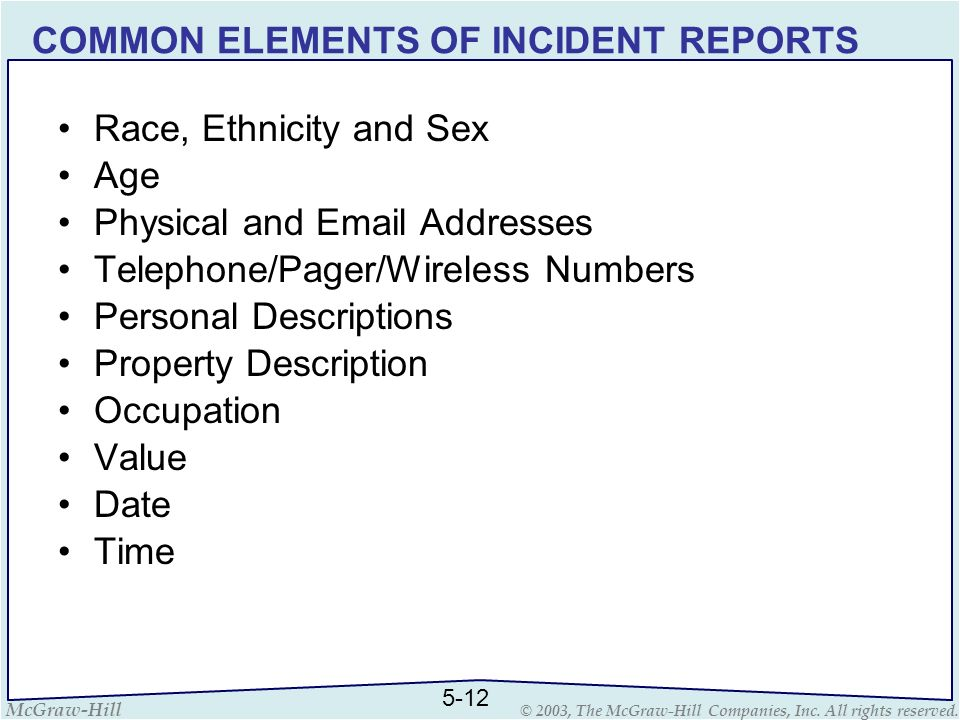 COMMON ELEMENTS OF INCIDENT REPORTS