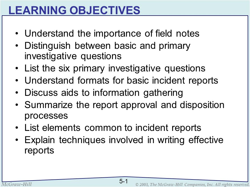 LEARNING OBJECTIVES Understand the importance of field notes