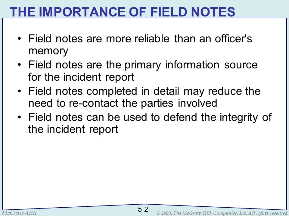 THE IMPORTANCE OF FIELD NOTES