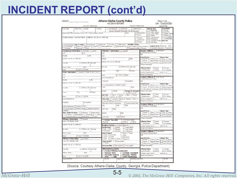INCIDENT REPORT (cont'd)