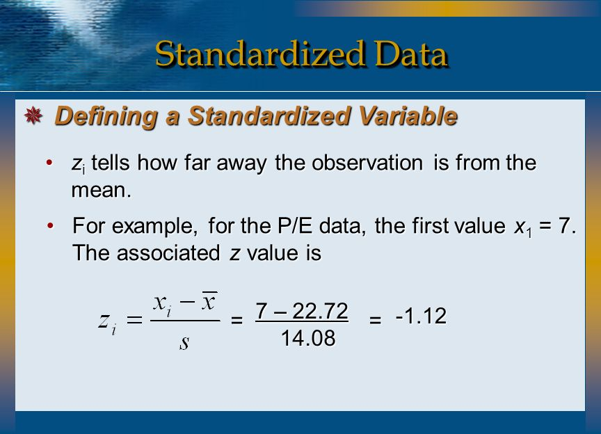 Standardized Data Defining a Standardized Variable