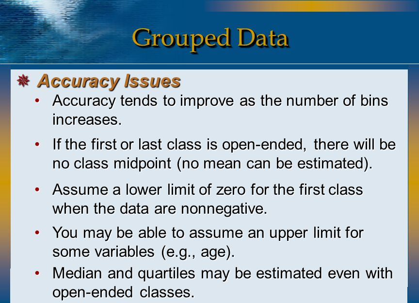 Grouped Data Accuracy Issues
