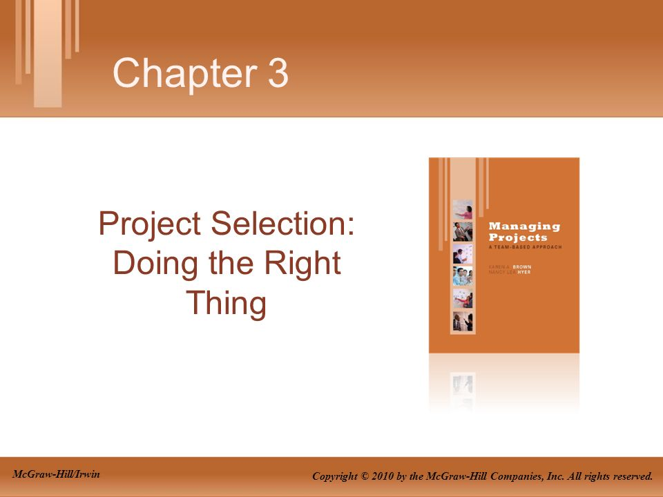 Project Selection: Doing the Right Thing