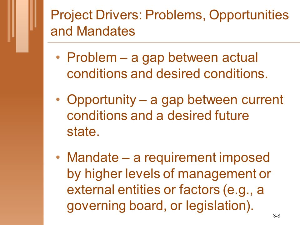Project Drivers: Problems, Opportunities and Mandates