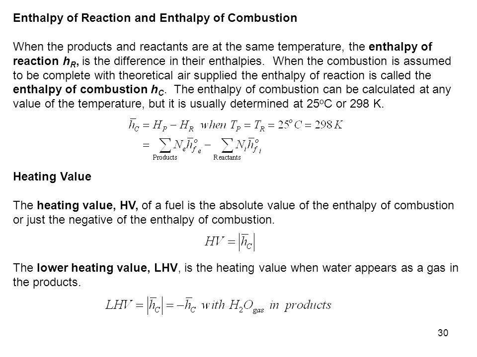 Enthalpy of Reaction and Enthalpy of Combustion